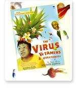 The Virus, Vitamins and Vegetables  Living with AIDS # 386