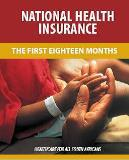 NHI – The first 18 months