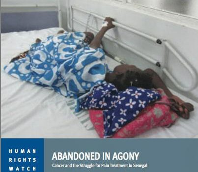 Report: Abandoned in Agony – Cancer & the struggle for pain treatment in Senegal