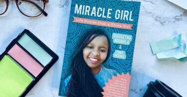 Sivosethu Ndubela has written her story of survival entitled Miracle Girl.
